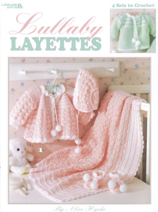 Free Knitting Patterns For Baby Layettes : Lullaby Layettes Baby Crochet Pattern Book 2614